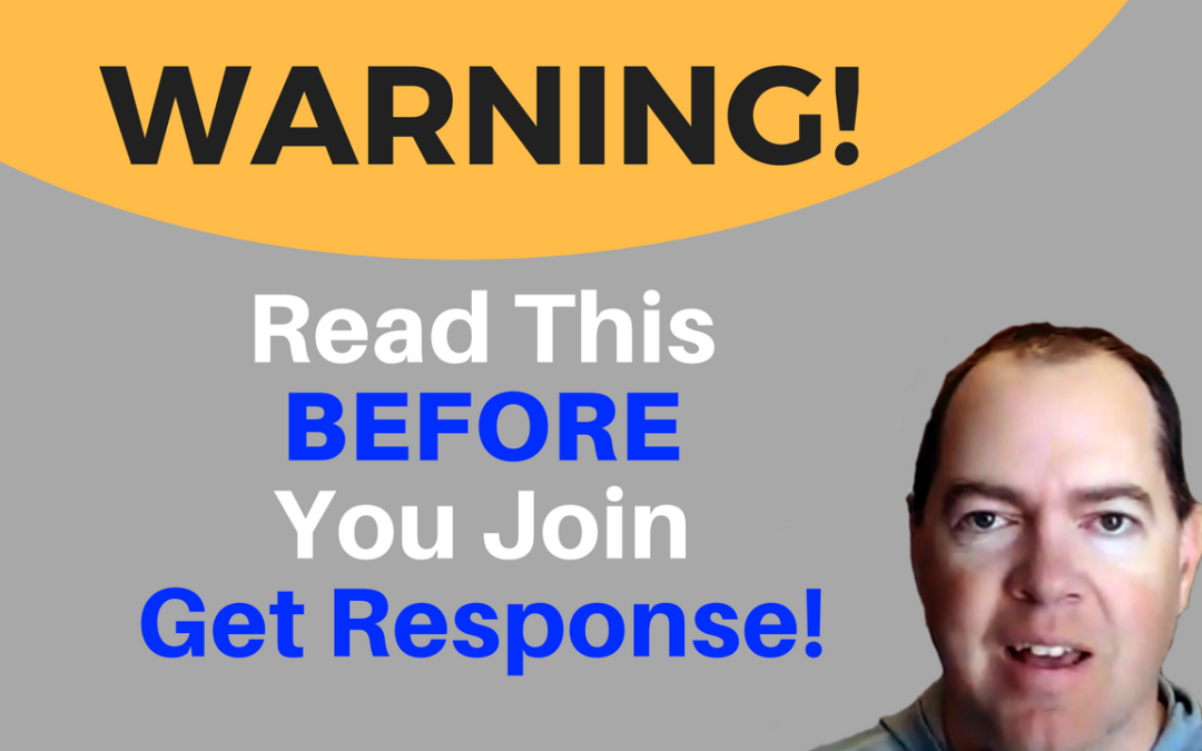 Warning! If You Already Have an Email List in the IM Niche – Read This BEFORE You Join Get Response!