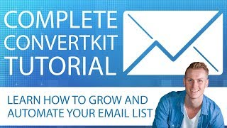 Complete ConvertKit Tutorial | Best Email Marketing Tool
